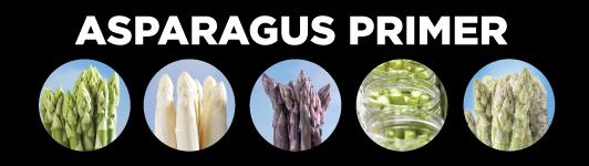 Asparagus primer
