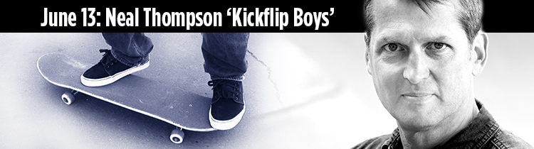 An evening with Neal Thompson, author of Kickflip Boys