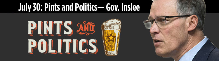Pints and Politics - Gov. Jay Inslee
