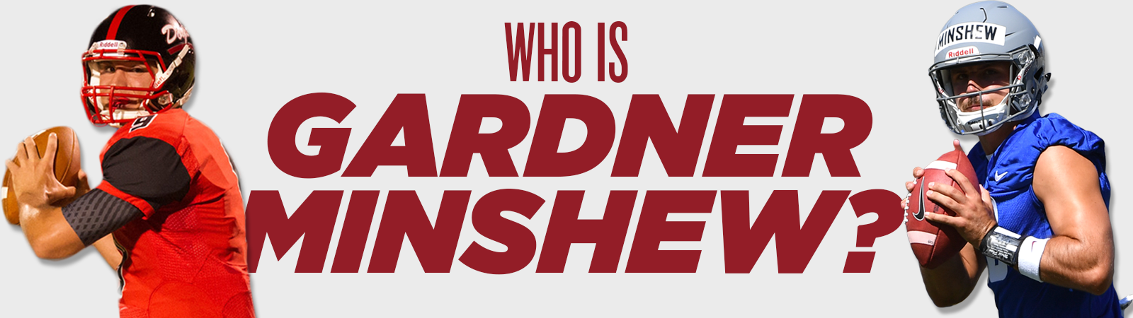 Who is Gardner Minshew?