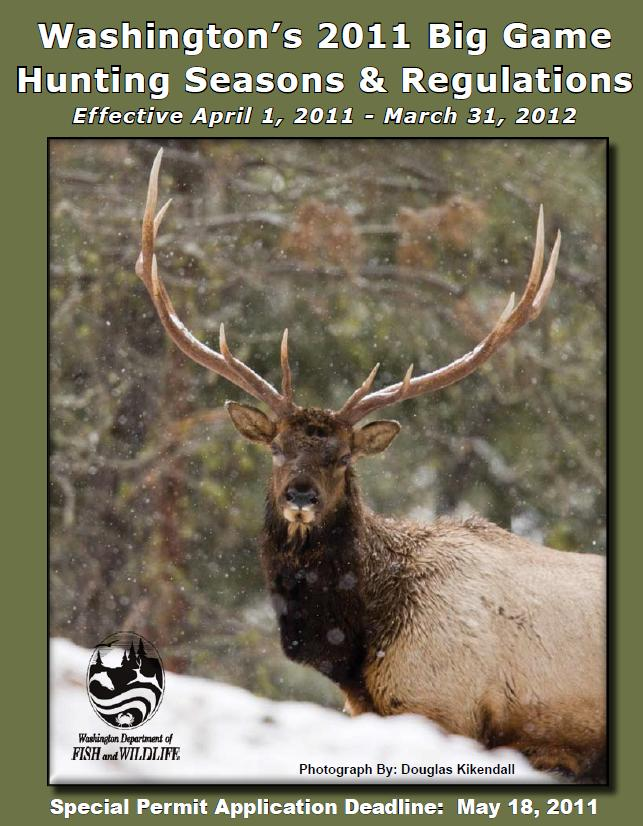 Washington big game hunt permit applications due may 18 for Washington fishing regulations