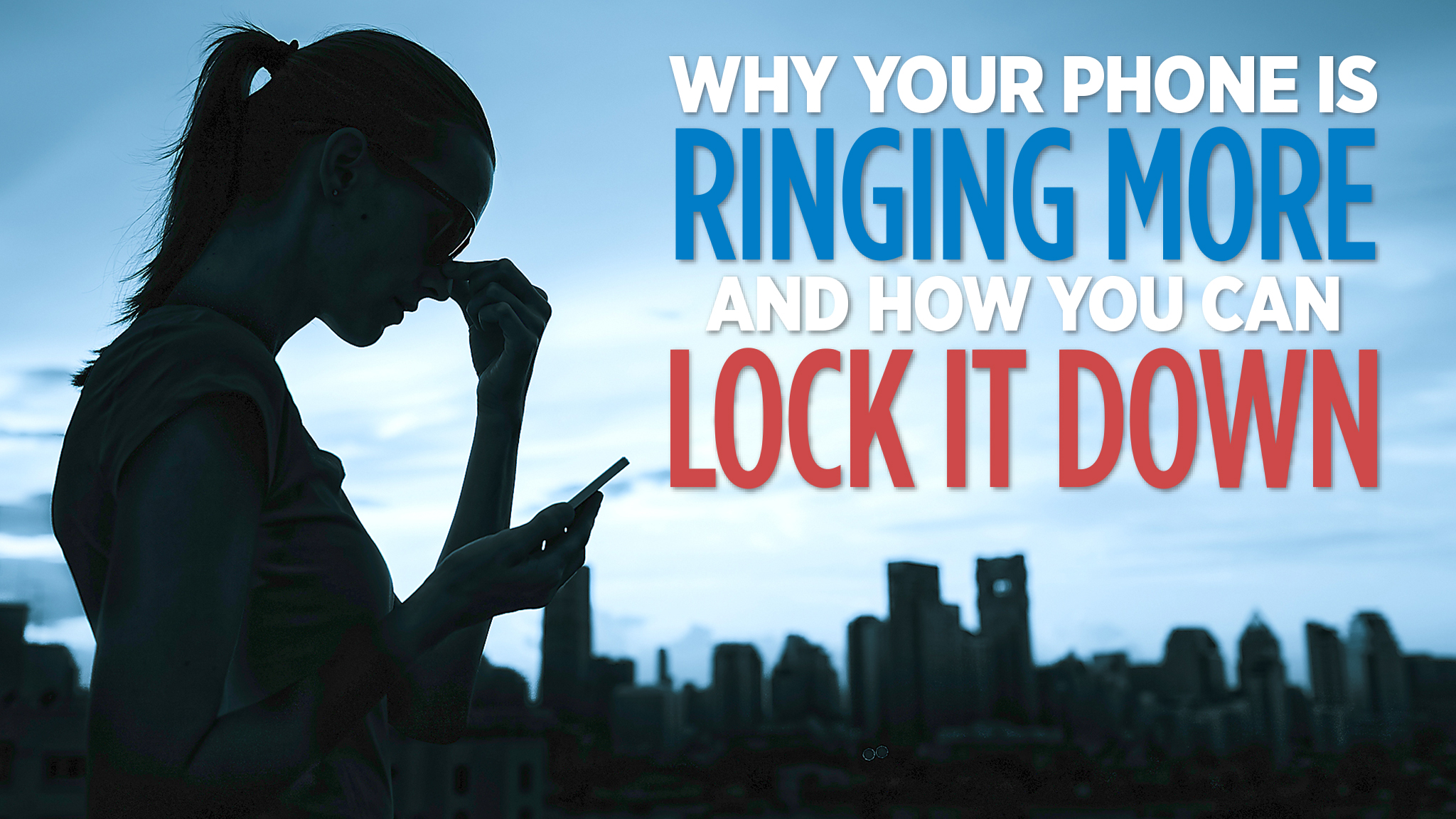 Stop your phone from ringing with incessant unwanted calls | The