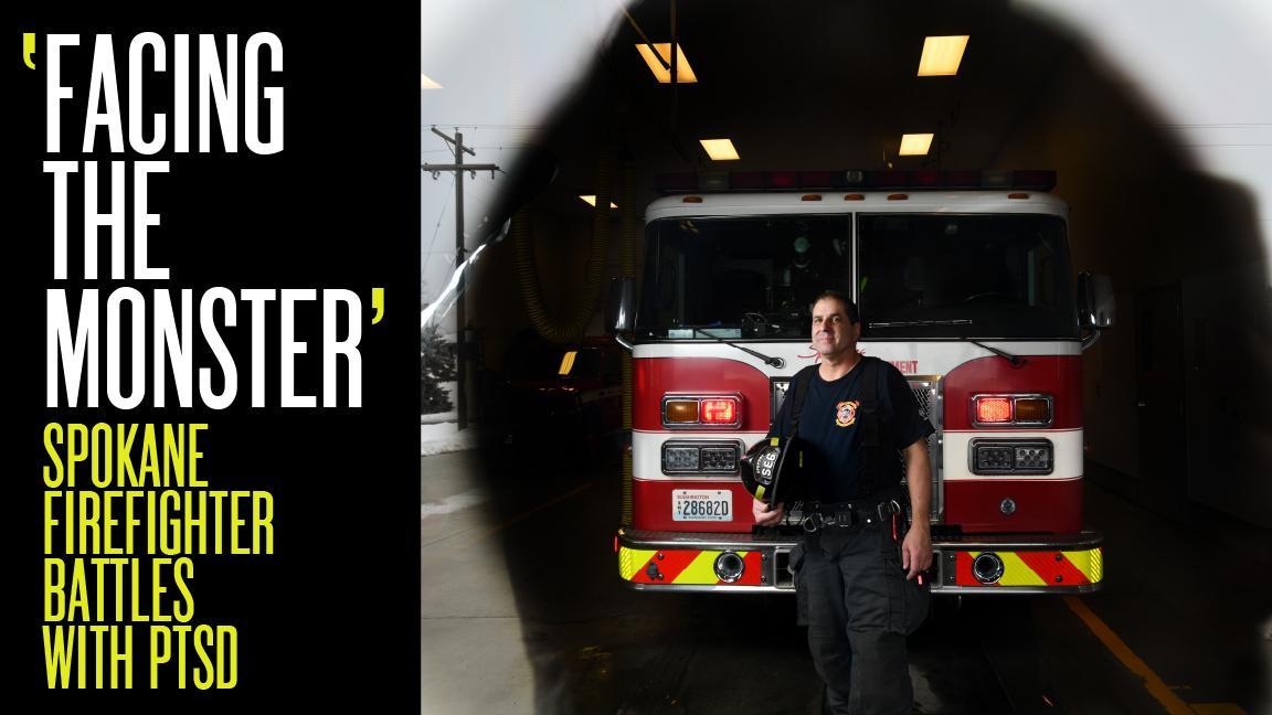 Facing the monster': Spokane firefighter battles PTSD | The
