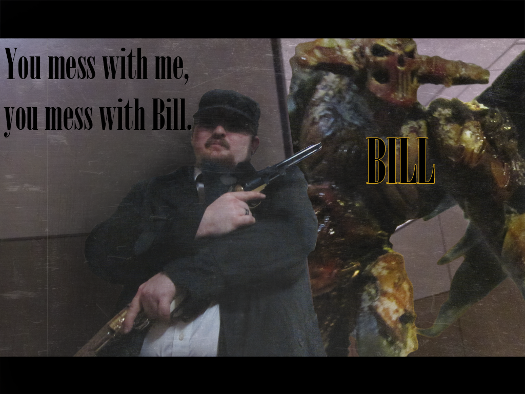 Bill and me, just hanging out